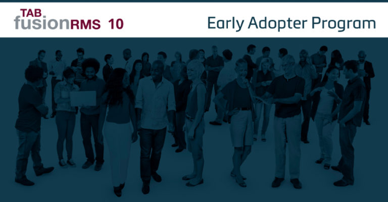 Join the FusionRMS 10 Early Adopter Program